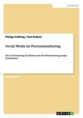 Social Media Im Personalmarketing (Paperback)