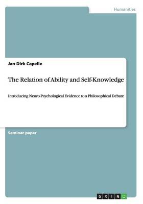 The Relation of Ability and Self-Knowledge (Paperback)