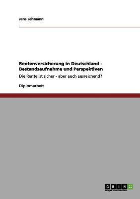 Rentenversicherung in Deutschland - Bestandsaufnahme Und Perspektiven (Paperback)