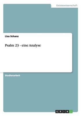 Psalm 23 - Eine Analyse (Paperback)
