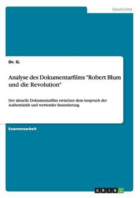 """Analyse Des Dokumentarfilms """"Robert Blum Und Die Revolution"""" (Paperback)"""