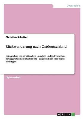 Ruckwanderung Nach Ostdeutschland (Paperback)