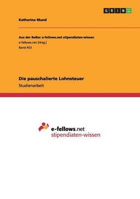Die Pauschalierte Lohnsteuer (Paperback)