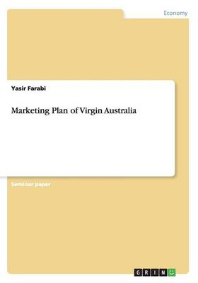 Marketing Plan of Virgin Australia (Paperback)