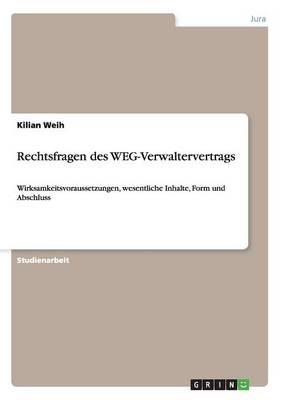 Rechtsfragen Des Weg-Verwaltervertrags (Paperback)