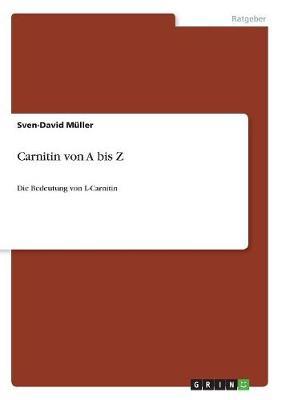 Carnitin Von a Bis Z (Paperback)