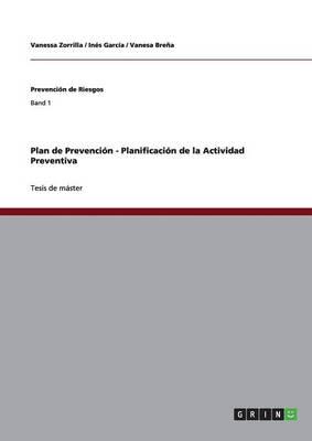 Plan de Prevenci n - Planificaci n de la Actividad Preventiva (Paperback)