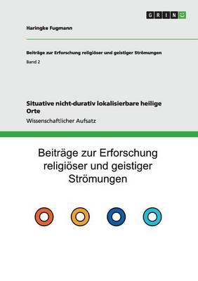 Situative Nicht-Durativ Lokalisierbare Heilige Orte (Paperback)
