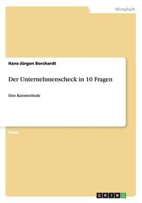 Der Unternehmenscheck in 10 Fragen (Paperback)