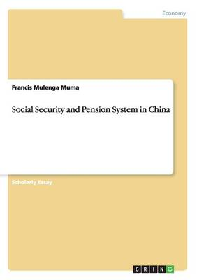 Social Security and Pension System in China (Paperback)
