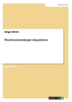 Wachstumsstrategie Akquisition (Paperback)