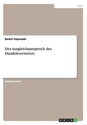 Der Ausgleichsanspruch Des Handelsvertreters (Paperback)