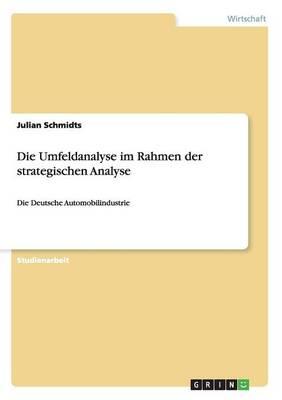 Die Umfeldanalyse Im Rahmen Der Strategischen Analyse (Paperback)