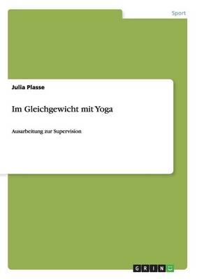 Im Gleichgewicht Mit Yoga (Paperback)