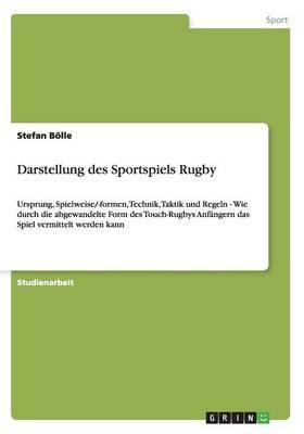Darstellung Des Sportspiels Rugby (Paperback)