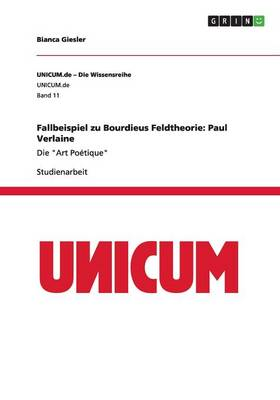 Fallbeispiel Zu Bourdieus Feldtheorie: Paul Verlaine (Paperback)