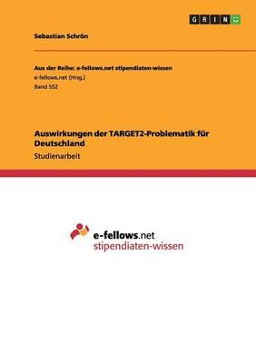 Auswirkungen Der Target2-Problematik F r Deutschland (Paperback)