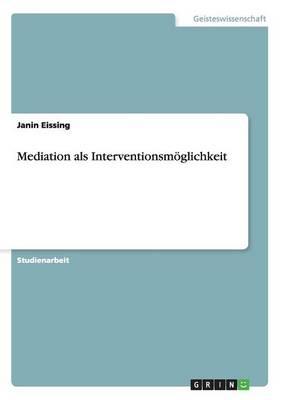 Mediation ALS Interventionsm glichkeit (Paperback)