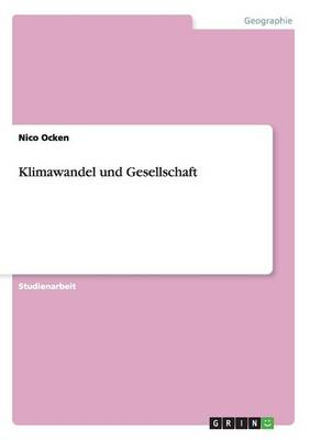 Klimawandel Und Gesellschaft (Paperback)