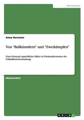 Von Ballk nstlern Und Zweik mpfen (Paperback)