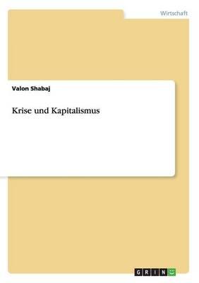 Krise Und Kapitalismus (Paperback)