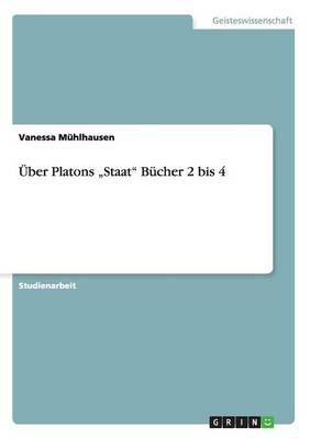 """Ber Platons """"Staat Bcher 2 Bis 4 (Paperback)"""