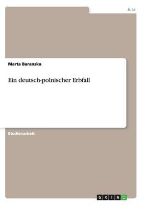 Ein Deutsch-Polnischer Erbfall (Paperback)