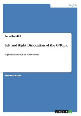 Left and Right Dislocation of the G-Topic (Paperback)