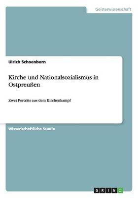 Kirche Und Nationalsozialismus in Ostpreu en (Paperback)
