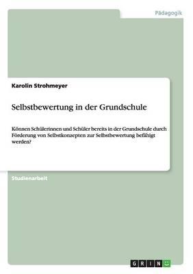 Selbstbewertung in Der Grundschule (Paperback)