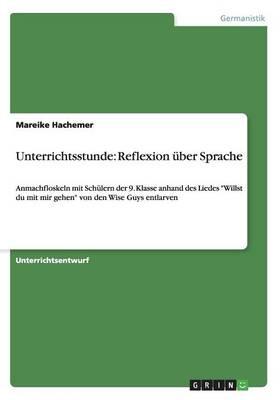 Unterrichtsstunde: Reflexion Ber Sprache (Paperback)