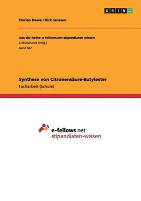 Synthese Von Citronensaure-Butylester (Paperback)