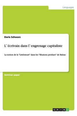 L` crivain Dans L`engrenage Capitaliste (Paperback)