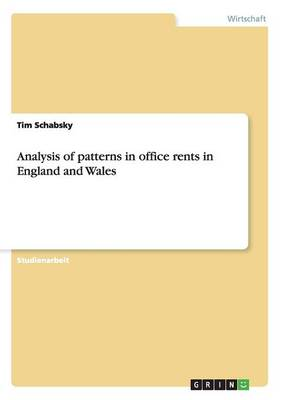 Analysis of Patterns in Office Rents in England and Wales (Paperback)