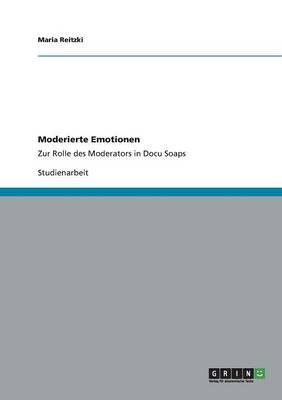 Moderierte Emotionen (Paperback)