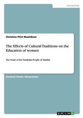The Effects of Cultural Traditions on the Education of Women (Paperback)