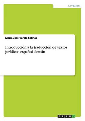 Introducci n a la Traducci n de Textos Jur dicos Espa ol-Alem n (Paperback)