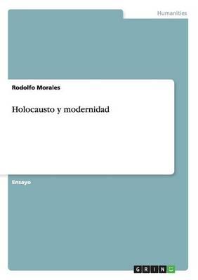 Holocausto Y Modernidad (Paperback)