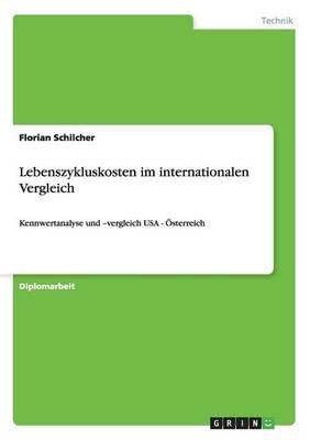 Lebenszykluskosten Im Internationalen Vergleich (Paperback)