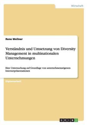 Verst ndnis Und Umsetzung Von Diversity Management in Multinationalen Unternehmungen (Paperback)