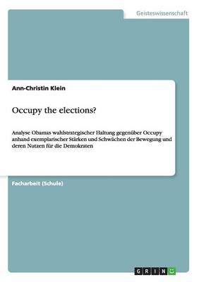 Occupy the Elections? (Paperback)