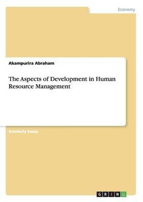 The Aspects of Development in Human Resource Management (Paperback)