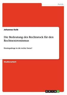 Die Bedeutung Des Rechtsrock F r Den Rechtsextremismus (Paperback)