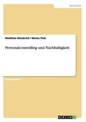 Personalcontrolling Und Nachhaltigkeit (Paperback)