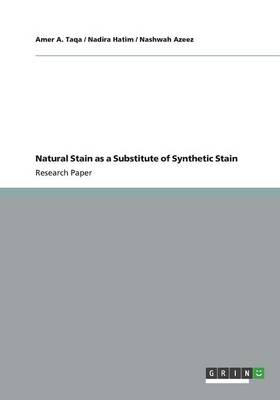 Natural Stain as a Substitute of Synthetic Stain (Paperback)