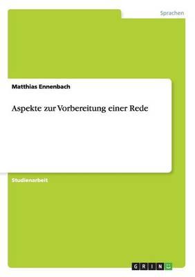 Aspekte Zur Vorbereitung Einer Rede (Paperback)