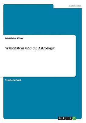 Wallenstein Und Die Astrologie (Paperback)