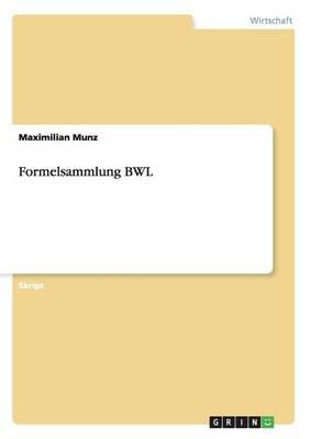 Formelsammlung Bwl (Paperback)