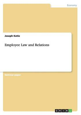 Employee Law and Relations (Paperback)
