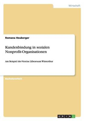 Kundenbindung in Sozialen Nonprofit-Organisationen (Paperback)